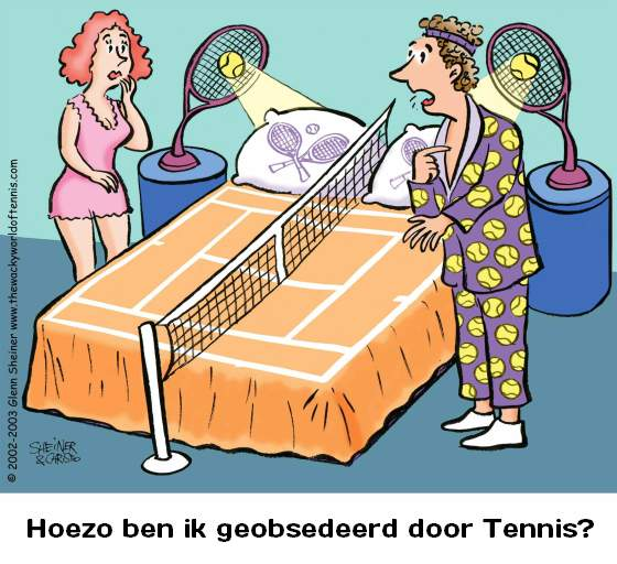Geobsedeerd door tennis
